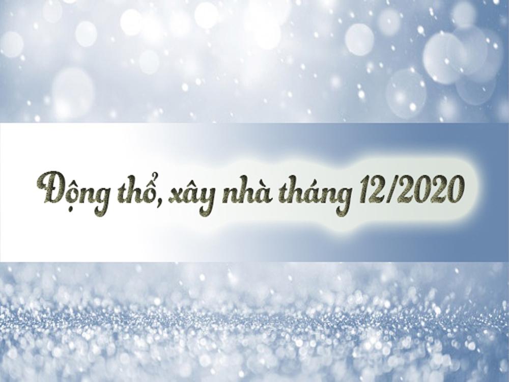 xem-ngay-tot-gio-dep-dong-tho-lam-nha-thang-12-2020-1
